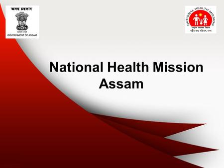 National Health Mission Assam. Community Action for Health Assam.