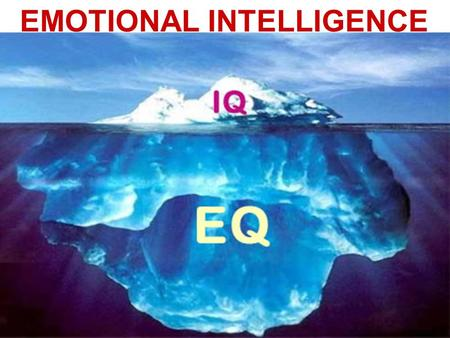 EMOTIONAL INTELLIGENCE. EMOTIONAL INTELLIGENCE IS THE ABILITY TO: EFFECTIVELY PERCEIVE AND MANAGE ONE'S EMOTIONS EFFECTIVELY MANAGE EMOTIONAL CONNECTIONS.
