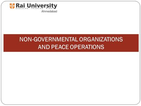 NON-GOVERNMENTAL ORGANIZATIONS AND PEACE OPERATIONS 1.
