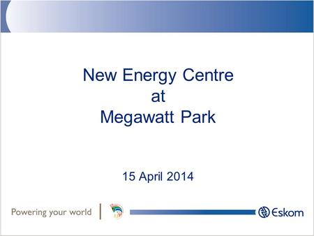 New Energy Centre at Megawatt Park 15 April 2014.