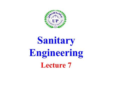 Sanitary Engineering Lecture 7