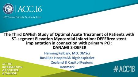 The Third DANish Study of Optimal Acute Treatment of Patients with ST-segment Elevation Myocardial Infarction: DEFERred stent implantation in connection.