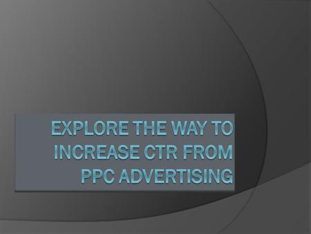 CTR is one of the important concepts in SEO. CTR means Click through Rate. In mathematical form CTR= Clicks/Impression. It means gives the information.