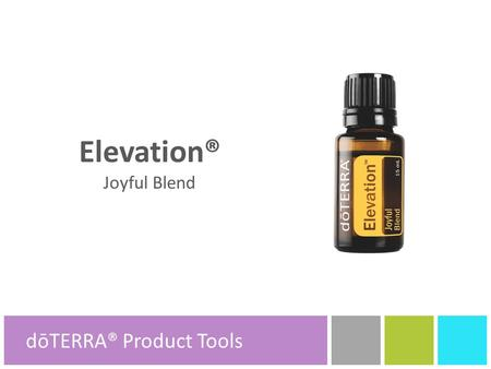 Elevation® Joyful Blend dōTERRA® Product Tools.