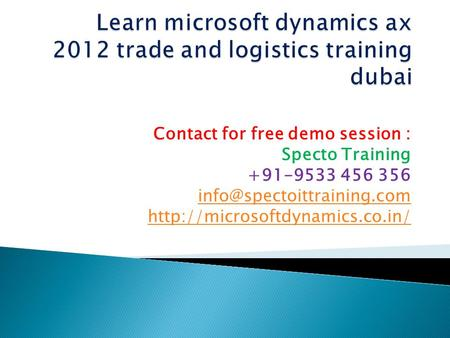 Contact for free demo session : Specto Training +91-9533 456 356