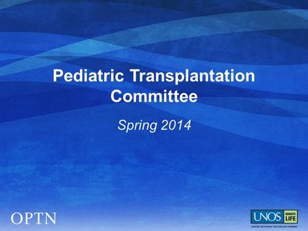 Pediatric Transplantation Committee Spring 2014. Pediatric Classification for Liver Allocation  RRB must approve pediatric classification for MELD Candidates.