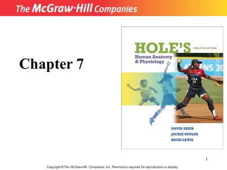 1 Copyright © The McGraw-Hill Companies, Inc. Permission required for reproduction or display. Chapter 7.