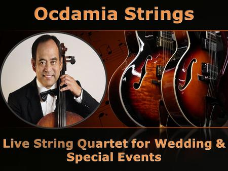 Ocdamia Strings are the only Multi-Cultural Group in SoCal, extremely promoting diversity. Most hold master degrees in music performance. We have over.