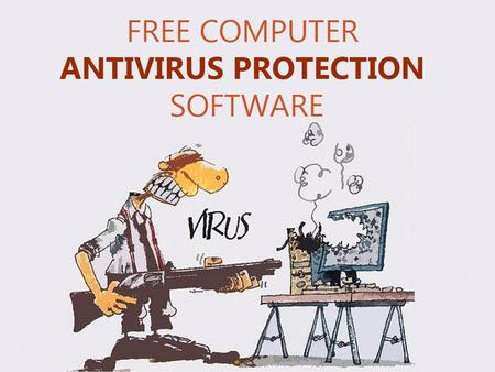 Free Computer Antivirus Protection www.akick.in Download Free Antivirus for PC www.akick.in Now Protect your device or your banking details with the.