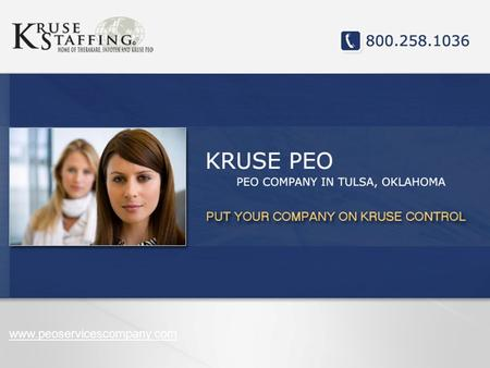 Www.peoservicescompany.com. PEO SERVICES Kruse PEO provides a full range of PEO services to make your business an attractive option for potential employees.