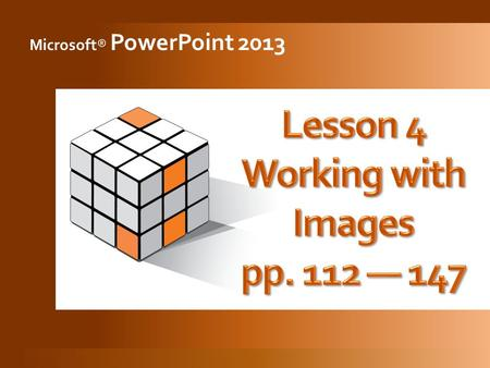 Microsoft® PowerPoint 2013. 2 3  Click the Shapes button then click a shape.  On the slide, click and drag the crosshair pointer to draw a shape.