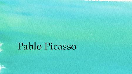 Pablo Picasso. Fact #1 Pablo Picasso was born on the 25 th of October 1881 in Màlaga, Spain and died on 8 th April 1973 in Mougins, France.