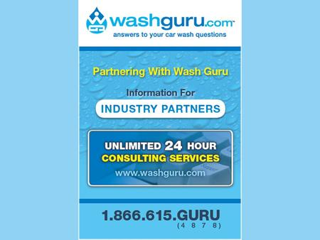 UNLIMITED 24 HOUR CONSULTING SERVICES www.washguru.com 1.866.615.GURU (4878)
