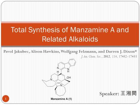 Total Synthesis of Manzamine A and Related Alkaloids