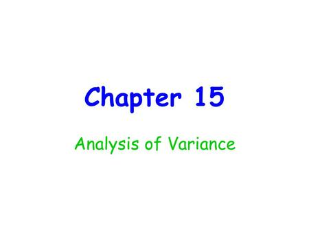 "Chapter 15 Analysis of Variance. The article ""Could Mean Platelet Volume be a Predictive Marker for Acute Myocardial Infarction?"" (Medical Science Monitor,"