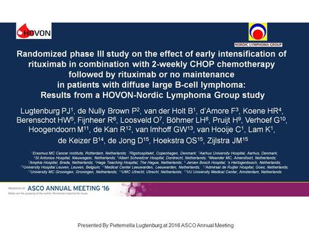 Randomized phase III study on the effect of early intensification of rituximab in combination with 2-weekly CHOP chemotherapy followed by rituximab or.