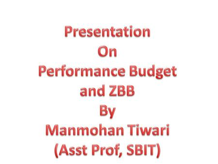 Performance Budget and ZBB