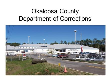Okaloosa County Department of Corrections. Population Reports.