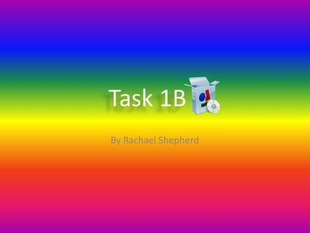 Task 1B By Rachael Shepherd. ContentGenerator Software Products -Penalty Shootout -On Target? -Walk the Plank -HoopShoot -Hole in One -En Garde -Interactive.