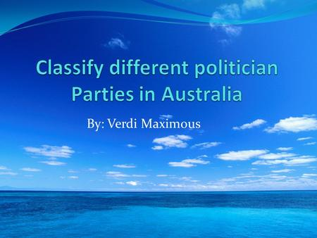 By: Verdi Maximous Different Politician Parties Of Australia Australian Greens Liberal Party Australian Labor Party Register Politician Party.