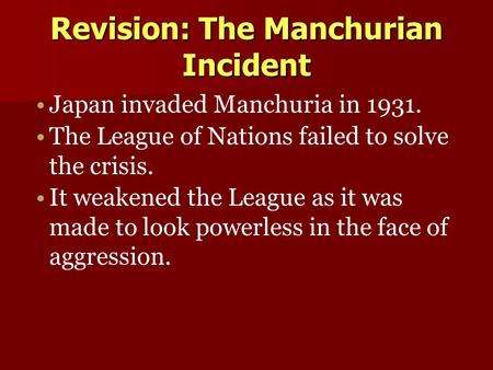 Revision: The Manchurian Incident