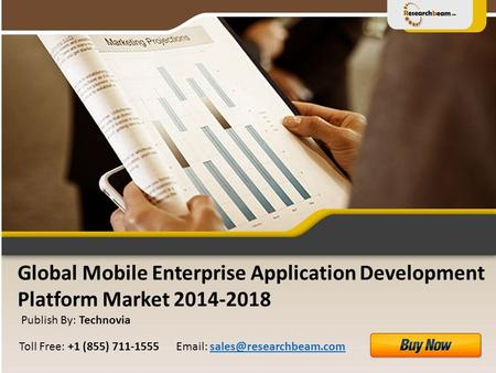 Global Mobile Enterprise Application Development Platform Market 2014-2018 Publish By: Technovia
