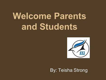 Welcome Parents and Students By: Teisha Strong. Table Of Contents Introduction Why your child should take a Business course Grade 9 Business Course Grade.