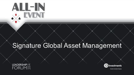 Signature Global Asset Management. Signature's diversification 1 As of June 30, 2014.
