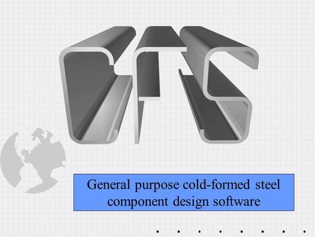 General purpose cold-formed steel component design software