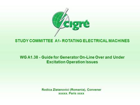 STUDY COMMITTEE A1- ROTATING ELECTRICAL MACHINES