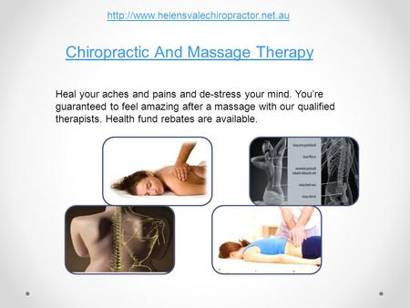 Chiropractic And Massage Therapy Heal your aches and pains and de-stress your mind. You're guaranteed to feel amazing after a massage with our qualified.
