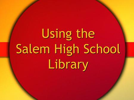 Using the Salem High School Library. Library Staff Librarian/Media Specialist Mrs. Mutter Mrs. Mutter Block 3 - Library Aid Ms. Marshall Ms. Marshall.