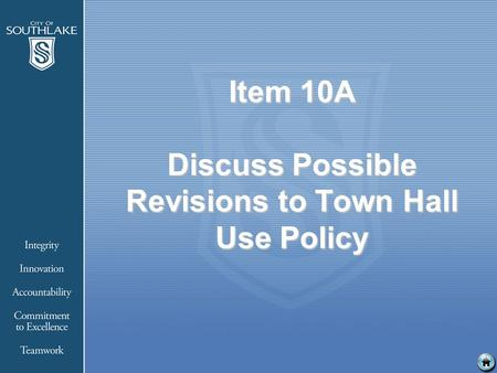 Item 10A Discuss Possible Revisions to Town Hall Use Policy.
