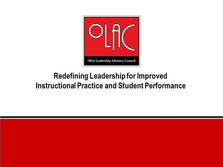 Redefining Leadership for Improved Instructional Practice and Student Performance.