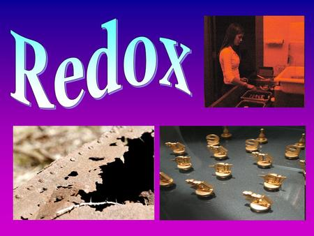 Redox comes from the two words oxidation and reduction. Oxidation: Loss of electrons. When things lose electrons, they become positive. We learned that.