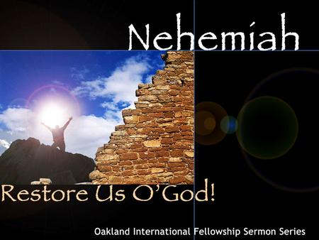 An introduction to the book of Nehemiah: Nehemiah's Structure: Section 1 (Chapters 1-2) Wake Up to The Call of Restoration Section 2 (Chapters 3-6) Fight.