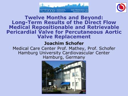 Twelve Months and Beyond: Long-Term Results of the Direct Flow Medical Repositionable and Retrievable Pericardial Valve for Percutaneous Aortic Valve Replacement.