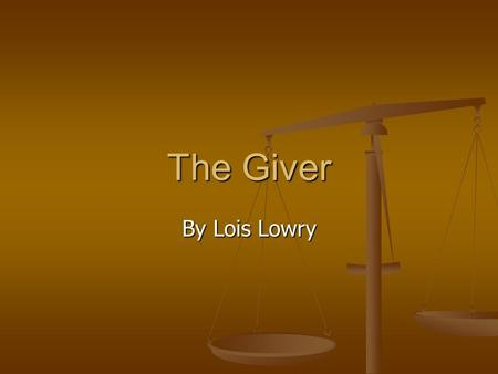 The Giver By Lois Lowry. Vocabulary Utopia – a place of ideal perfection especially in laws, government, and social conditions. Utopia – a place of ideal.
