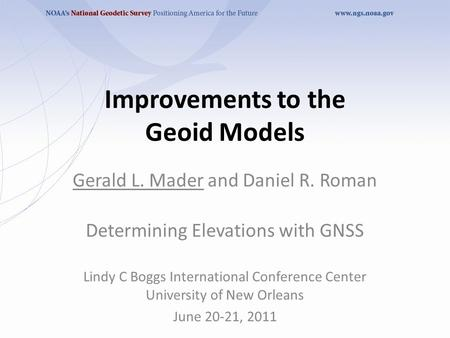 Improvements to the Geoid Models
