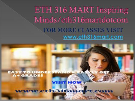 ETH 316 Week 1 Discussion Question 1  ETH 316 Week 1 Discussion Question 2  ETH 316 Week 1 Discussion Question 3  ETH 316 Week 1 Individual Assignment.