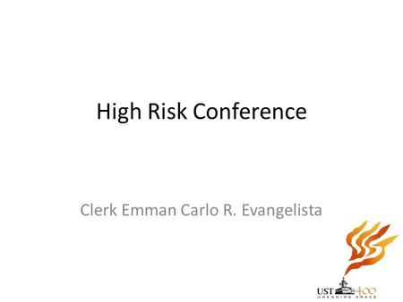 High Risk Conference Clerk Emman Carlo R. Evangelista.