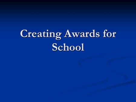Creating Awards for School. Creating a certificate using Publisher Open Publisher Open Publisher Click on Publications for Print Click on Publications.