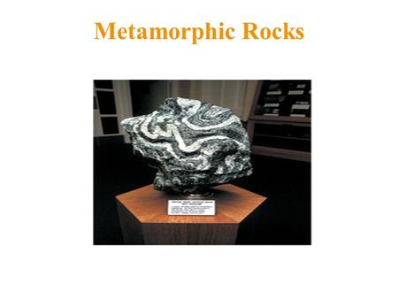 Metamorphic Rocks. What is Metamorphism? The transformation of a parent rock into a new rock (new minerals and/or new texture). This happens in the solid-state.