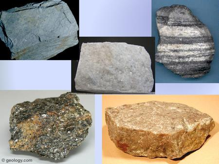 Metamorphic Rock Metamorphism: Changing of one type of rock to another by: Heat Pressure Chemical reactions Metamorphism makes rocks stronger or more.