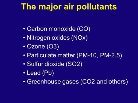 The major air pollutants