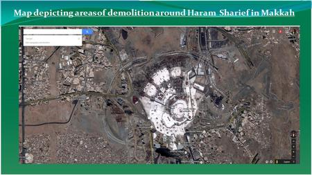 Map depicting areas of demolition around Haram Sharief in Makkah.