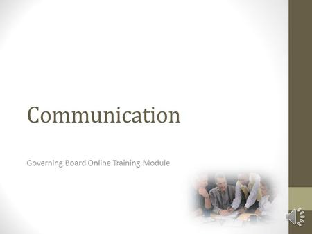 Communication Governing Board Online Training Module.