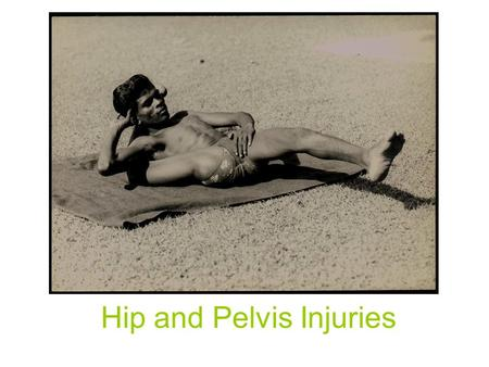 Hip and Pelvis Injuries. Muscle Contusions Direct Force May be mild, moderate, or severe Can occur anywhere on hip, but most common on Pelvic Crest.