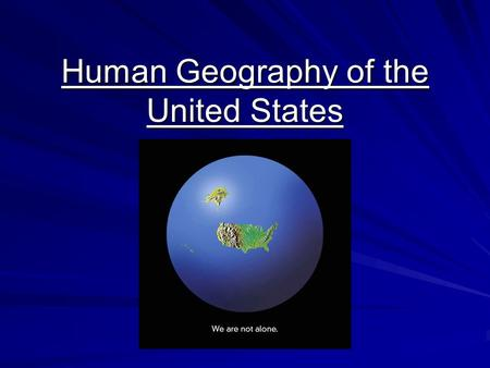 Human Geography of the United States. Creation of a Nation Migrants (Movement of people to the US) –Nomads (13,000 years ago), Spanish explorers (1565)