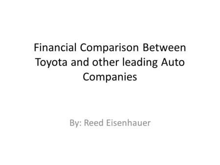 Financial Comparison Between Toyota and other leading Auto Companies